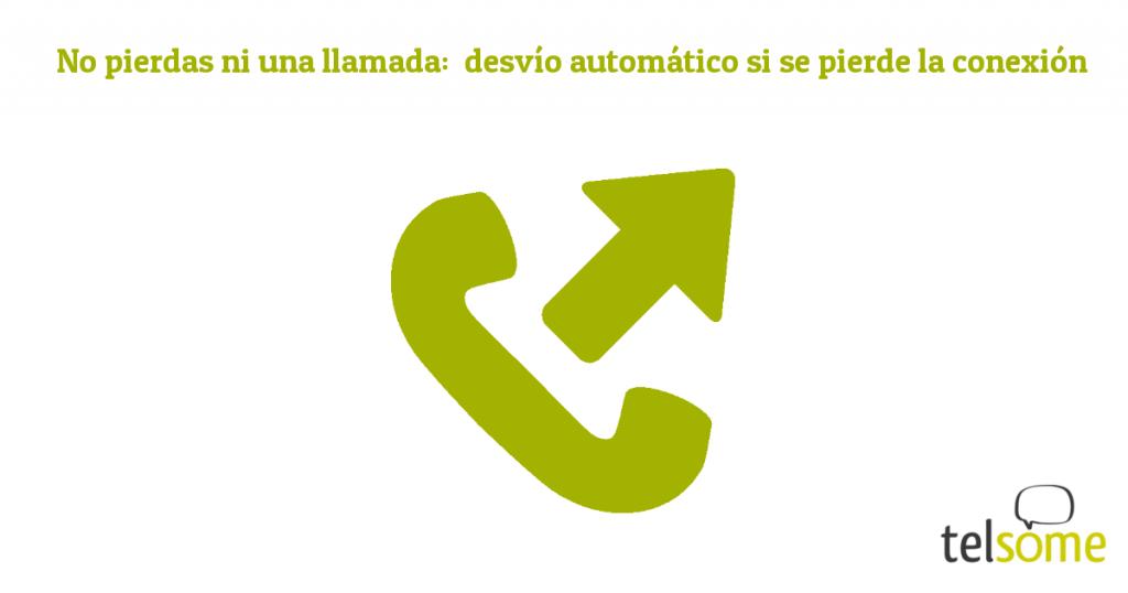 desvío automático en caso de pérdida de conexión -telefonía ip