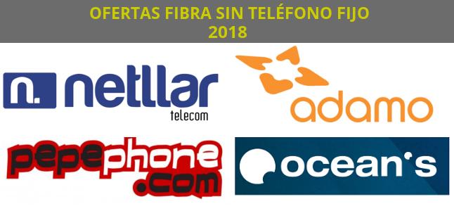 ofertas fibra sin telefono fijo españa 2018