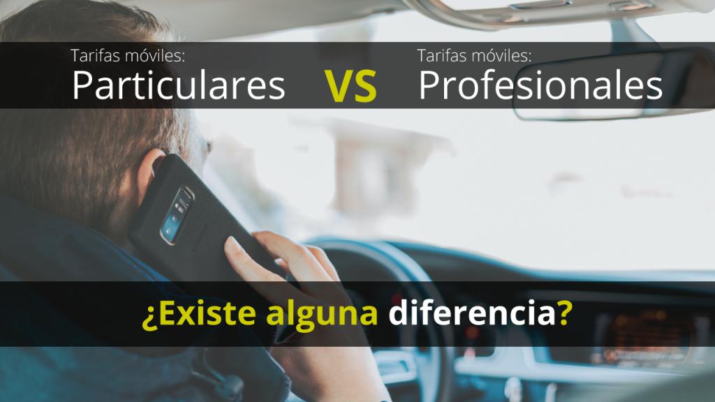 Tarifas móviles profesionales y tarifas móviles particulares: ¿existen diferencias?