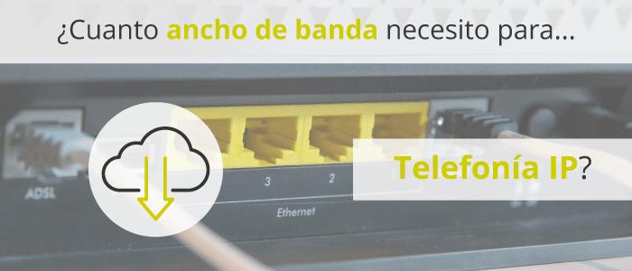 ancho de banda telefonia ip telsome
