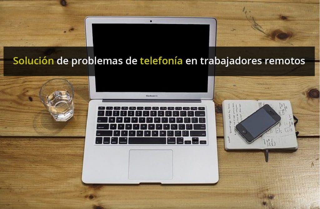 solución de problemas de telefonía en teletrabajo - centralita virtual Telsome